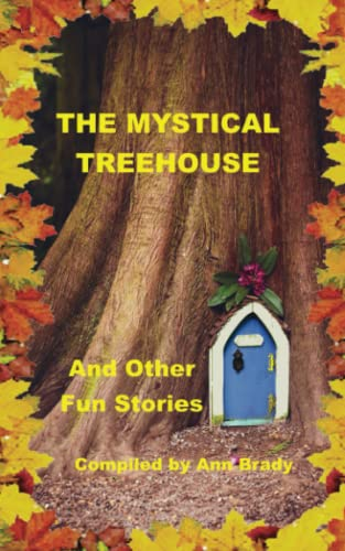 The Mystical Treehouse 2021