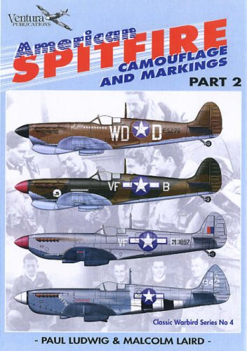 American Spitfires: Camouflage and Markings Pt. 2