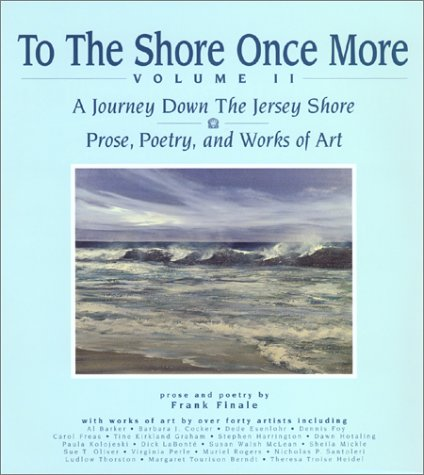 To the Shore Once More Volume II