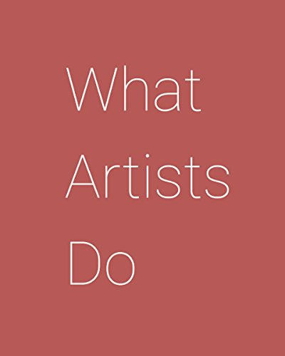 What Artists Do