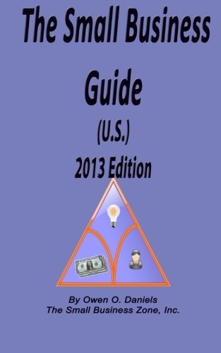 The Small Business Guide (U.S.) 2013 Edition