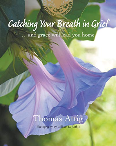 Catching Your Breath in Grief