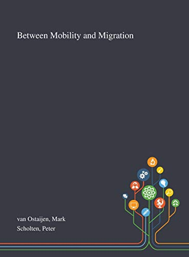 Between Mobility and Migration