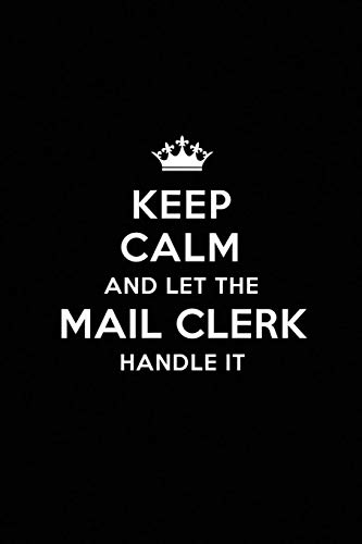 Keep Calm and Let the Mail Clerk Handle It