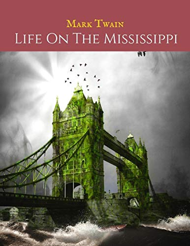 Life On The Mississippi River
