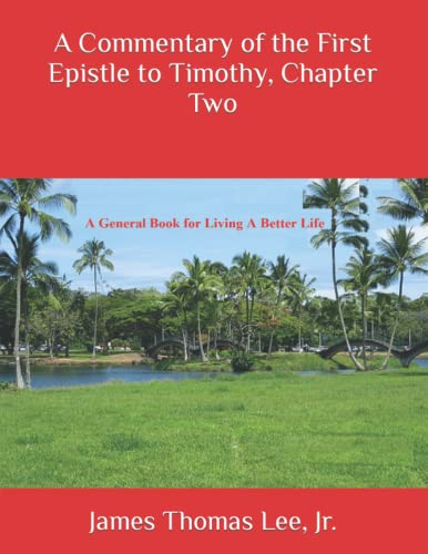 A Commentary of the First Epistle to Timothy, Chapter Two