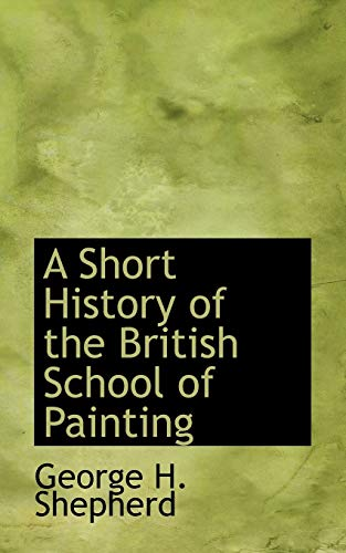 A Short History of the British School of Painting