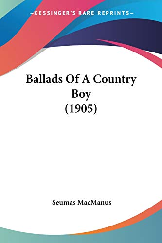 Ballads Of A Country Boy (1905)