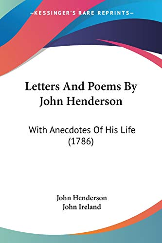 Letters And Poems By John Henderson