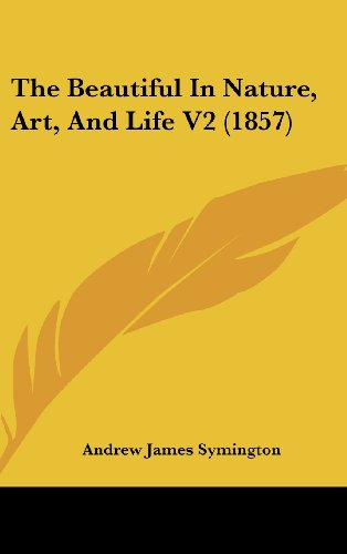 The Beautiful in Nature, Art, and Life V2 (1857)