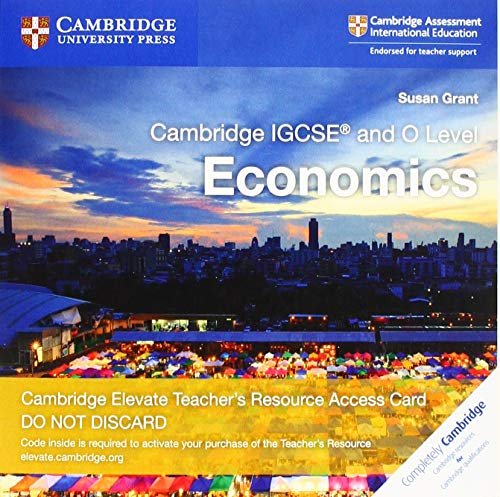 Cambridge IGCSE (R) and O Level Economics Cambridge Elevate Teacher's Resource Access Card