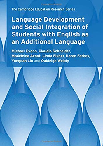 Language Development and Social Integration of Students with English as an Additional Language