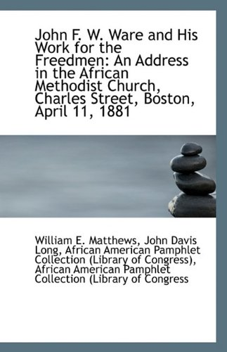 John F. W. Ware and His Work for the Freedmen
