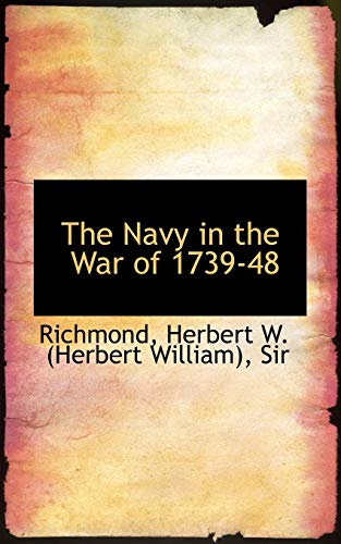The Navy in the War of 1739-48