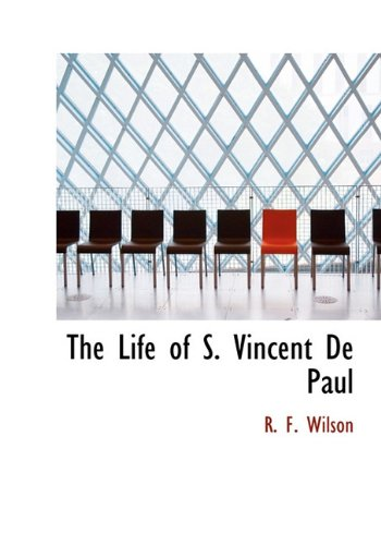 The Life of S. Vincent de Paul