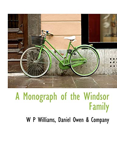 A Monograph of the Windsor Family