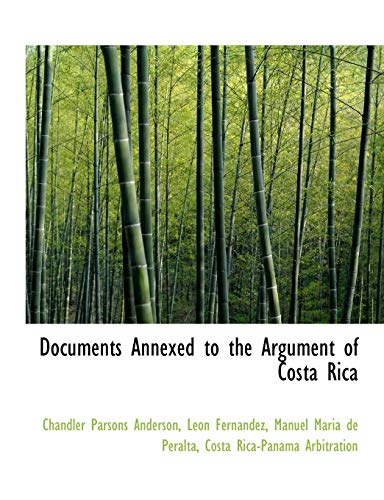 Documents Annexed to the Argument of Costa Rica