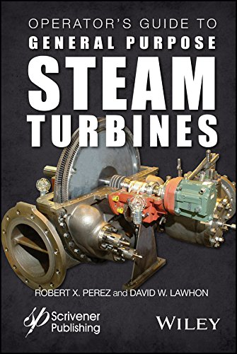 Operator's Guide to General Purpose Steam Turbines