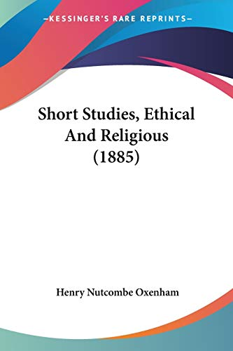 Short Studies, Ethical And Religious (1885)