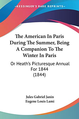The American In Paris During The Summer, Being A Companion To The Winter In Paris