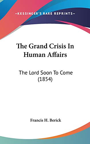 The Grand Crisis In Human Affairs