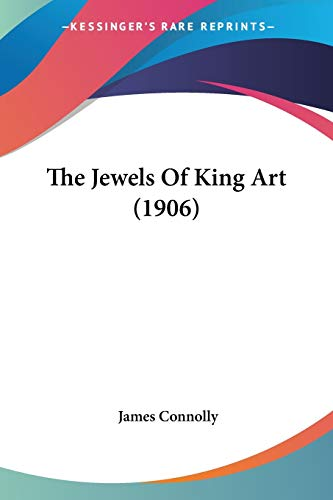 The Jewels Of King Art (1906)