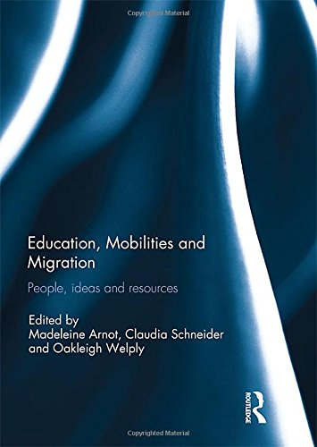 Education, Mobilities and Migration