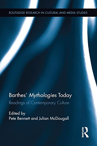 Barthes' Mythologies Today