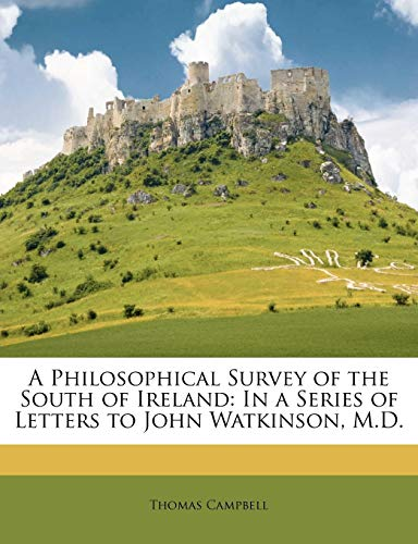 A Philosophical Survey of the South of Ireland