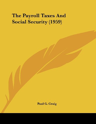 The Payroll Taxes and Social Security (1959)
