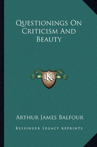 Questionings on Criticism and Beauty