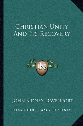 Christian Unity and Its Recovery