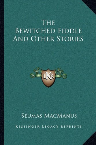 The Bewitched Fiddle And Other Stories