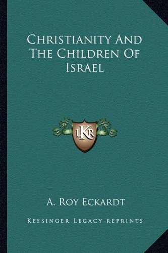 Christianity and the Children of Israel