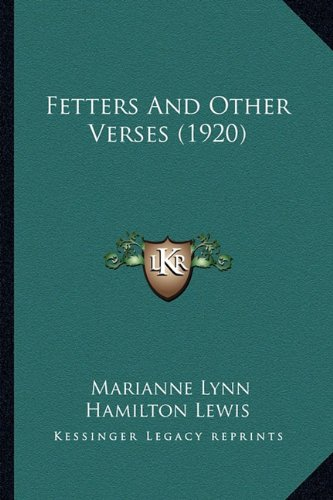 Fetters and Other Verses (1920)