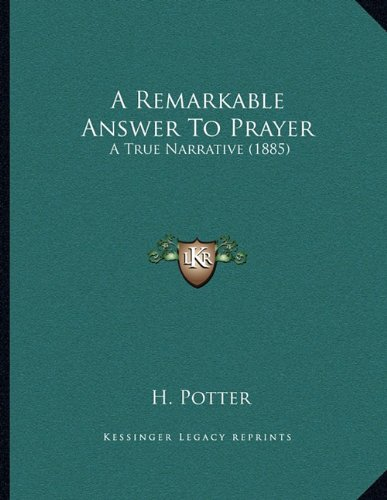 A Remarkable Answer to Prayer