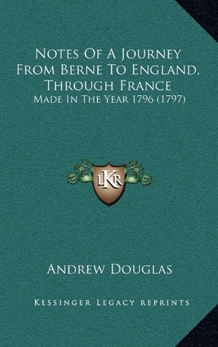 Notes of a Journey from Berne to England, Through France