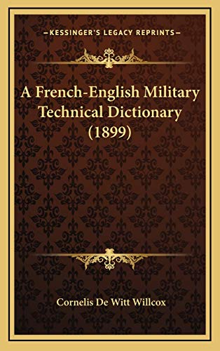 A French-English Military Technical Dictionary (1899)