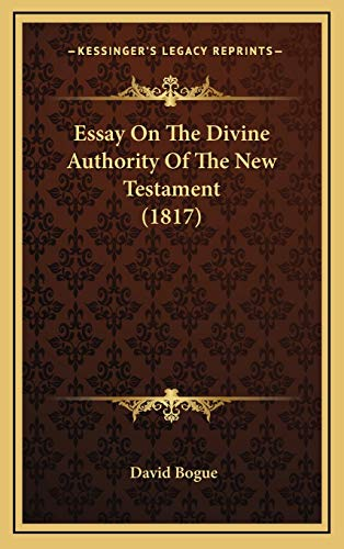 Essay On The Divine Authority Of The New Testament (1817)