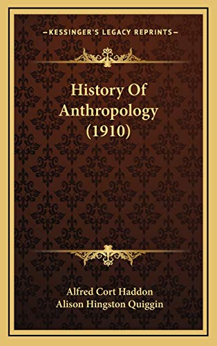 History Of Anthropology (1910)