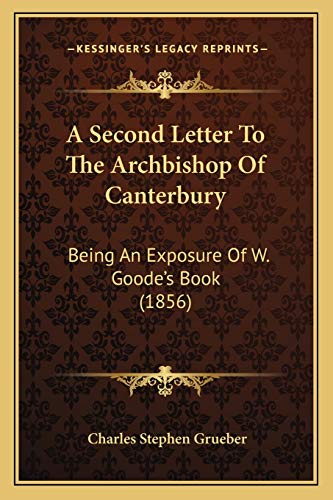 A Second Letter to the Archbishop of Canterbury