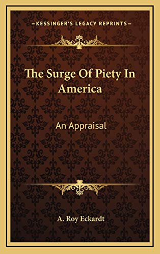 The Surge Of Piety In America