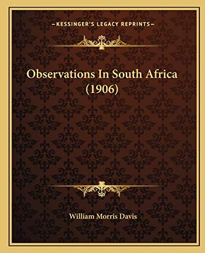 Observations In South Africa (1906)