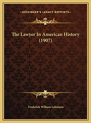 The Lawyer In American History (1907)