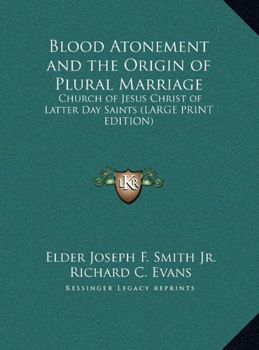 Blood Atonement and the Origin of Plural Marriage