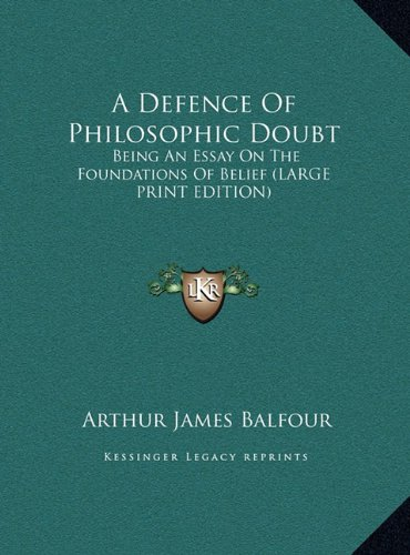 A Defence of Philosophic Doubt