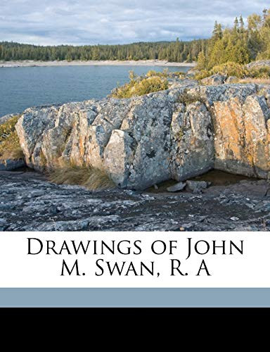 Drawings of John M. Swan, R. a