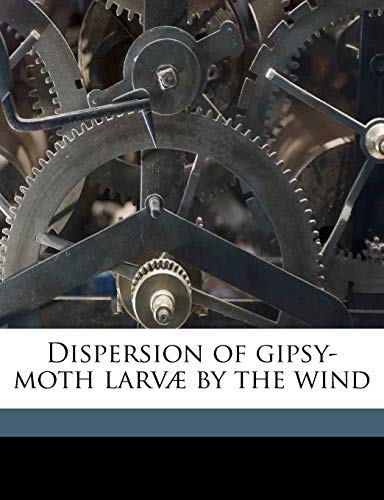 Dispersion of Gipsy-Moth Larvae by the Wind
