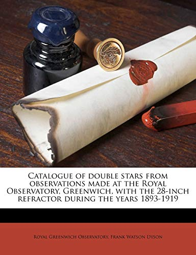 Catalogue of Double Stars from Observations Made at the Royal Observatory, Greenwich, with the 28-Inch Refractor During the Years 1893-1919