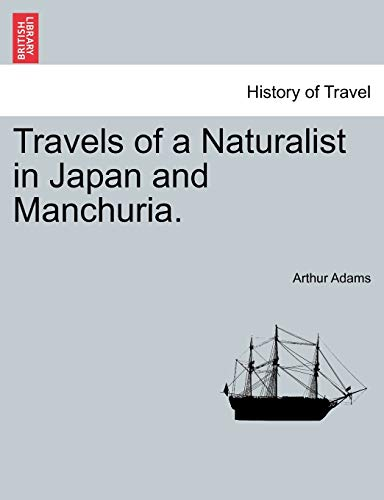 Travels of a Naturalist in Japan and Manchuria.